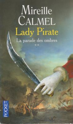 Lady Pirate, la parade des ombres